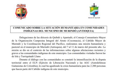 Comunicado a la opinión pública: Situación humanitaria en las comunidades indígenas del municipio de Murindó, Antioquia